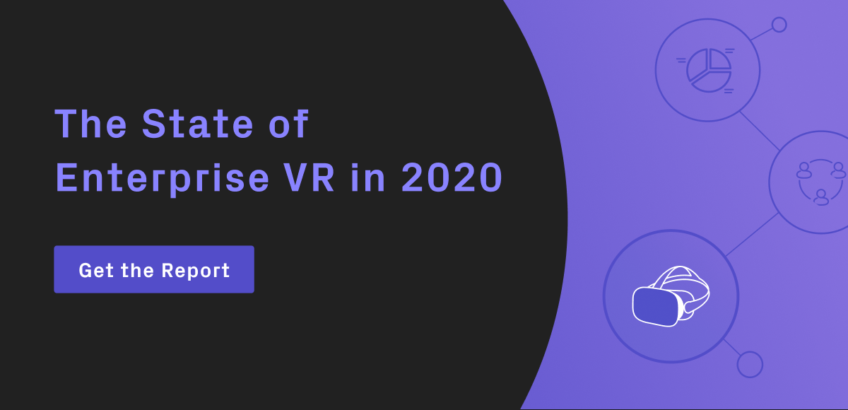 The State of Enterprise VR in 2020 Report