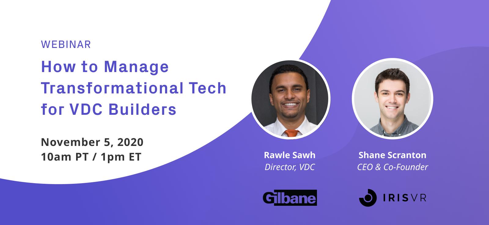 IrisVR-Webinar-2020_Manage-Transformational-Tech-VDC-Builders_Gilbane